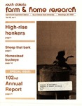 South Dakota Farm and Home Research, Special Issue: 102nd Annual Report
