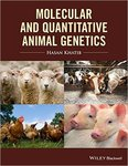 Molecular and Quantitative Animal Genetics by Hasan Khatib and Michael G. Gonda
