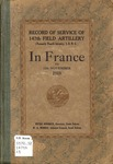 Record of Service of 147th Field Artillery in France to 11th November 1918