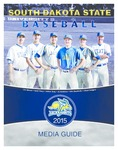 South Dakota State Baseball Jackrabbits 2015 Media Guide