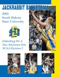 Jackrabbit Basketball 2005: Embarking on a New Adventure into NCAA Division I by South Dakota State University