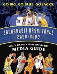 Jackrabbit Basketball 2008-2009 Media Guide by South Dakota State University
