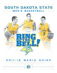 South Dakota State Men's Basketball 2011-12 Media Guide by South Dakota State University