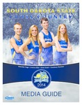 South Dakota State Jackrabbits Cross Country 2014 Media Guide by South Dakota State University