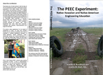 The PEEC Experiment: Native Hawaiian and Native American Engineering Education by Suzette R. Burckhard and Joanita M. Kant