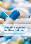 Natural Polymers for Drug Deliver by Srinivas Janaswamy and Harsha Kharkwal