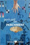 Postcard on Parchment by Christine Stewart-Nunez