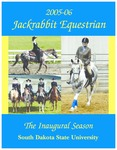 2005-06 Jackrabbit Equestrian Media Guide : The Inaugural Season by South Dakota State University