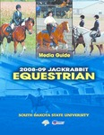 2008-09 Jackrabbit Equestrian Media Guide by South Dakota State University