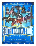 2012-13 South Dakota State Equestrian Media Guide by South Dakota State University