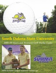 South Dakota State University 2008-09 Men's and Women's Golf Media Guide