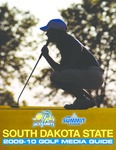 South Dakota State 2009-10 Golf Media Guide by South Dakota State University