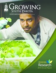 Growing South Dakota (Winter 2015) by College of Agriculture &. Biological Sciences