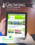 Growing South Dakota (Spring 2015) by College of Agriculture &. Biological Sciences