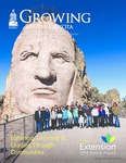 Growing South Dakota (Summer 2017) by College of Agriculture &. Biological Sciences