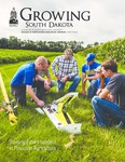 Growing South Dakota (Winter 2018) by College of Agriculture &. Biological Sciences
