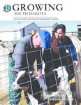 Growing South Dakota (Summer 2016) by College of Agriculture, Food and Environmental Sciences