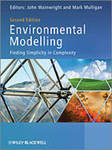 Environmental Modelling : Finding Simplicity in Complexity