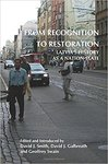 From Recognition to Restoration: Latvia's History as a Nation-State. (On the Boundary of Two Worlds) by David J. Smith, David J. Galbreath, Geoffrey Swain, and Will Prigge