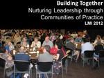 Building Together: Nurturing Leadership through Communities of Practice by Jeanne R. Davidson, Scott Muir, and Virginia Pannabecker
