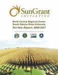 Sun Grant Initiative: North Central Regional Sun Grant Center Ten-Year Report: 2008-2017