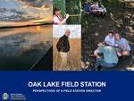 Oak Lake Field Station : Perspectives of a Field Station Director by Nels H. Troelstrup Jr.
