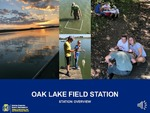 Oak Lake Field Station : Station Overview