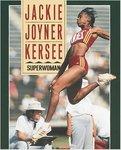 Jackie Joyner-Kersee: Superwoman