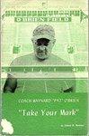 "Coach Maynard ""Pat"" O'Brien: Take Your Mark"