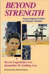 Beyond Strength: Psychological Profiles of Olympic Athletes