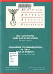IAAF Advertising Rules and Regulations = Reglements et Reglementation de l'IAAF Pour la Publicite.
