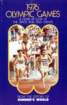 1976 Olympic Games: A Close-Up Look at the Track & Field Events