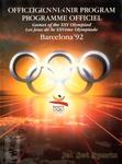 Official Souvenir Program: Games of the XXV Olympiad: Barcelona 1992 = Programme Officiel: les Jeux de la XXVème Olympiade.