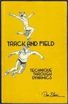 Track and Field: Technique Through Dynamics