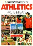 The Guinness Book of Track & Field Athletics: Facts & Feats