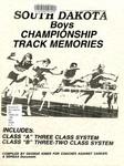 South Dakota Boys Championship Track Memories