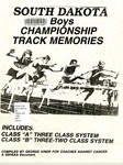 South Dakota Boys Championship Track Memories