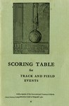 Scoring Table for Men's Track and Field Events: Adopted by the Congress of the International Amateur Athletic Federation Held in Belgrade 1962.