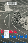 Olympic Track & Field: Complete Men's and Women's Olympic Track and Field, Results, 1896-1976, Plus a Wealth of Other Olympic Esoterica
