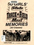 SD Girls' State Track & Field Meet Memories (all classes)