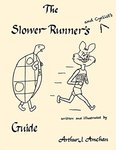 The Slower Runner's Guide