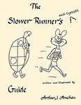 The Slower Runner's Guide