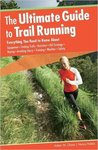 The Ultimate Guide to Trail Running