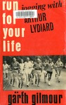 Run for Your Life: Jogging with Arthur Lydiard