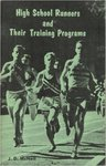 High School Runners and Their Training Programs