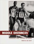 Middle Distances: Contemporary Theory, Technique, and Training