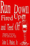 Run Down, Fired Up and Teed Off: Allegedly Humorous Commentary on Sport in the Post Ironic Age