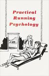 Practical Running Psychology