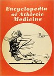 Encyclopedia of Athletic Medicine