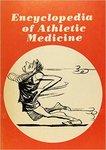Encyclopedia of Athletic Medicine